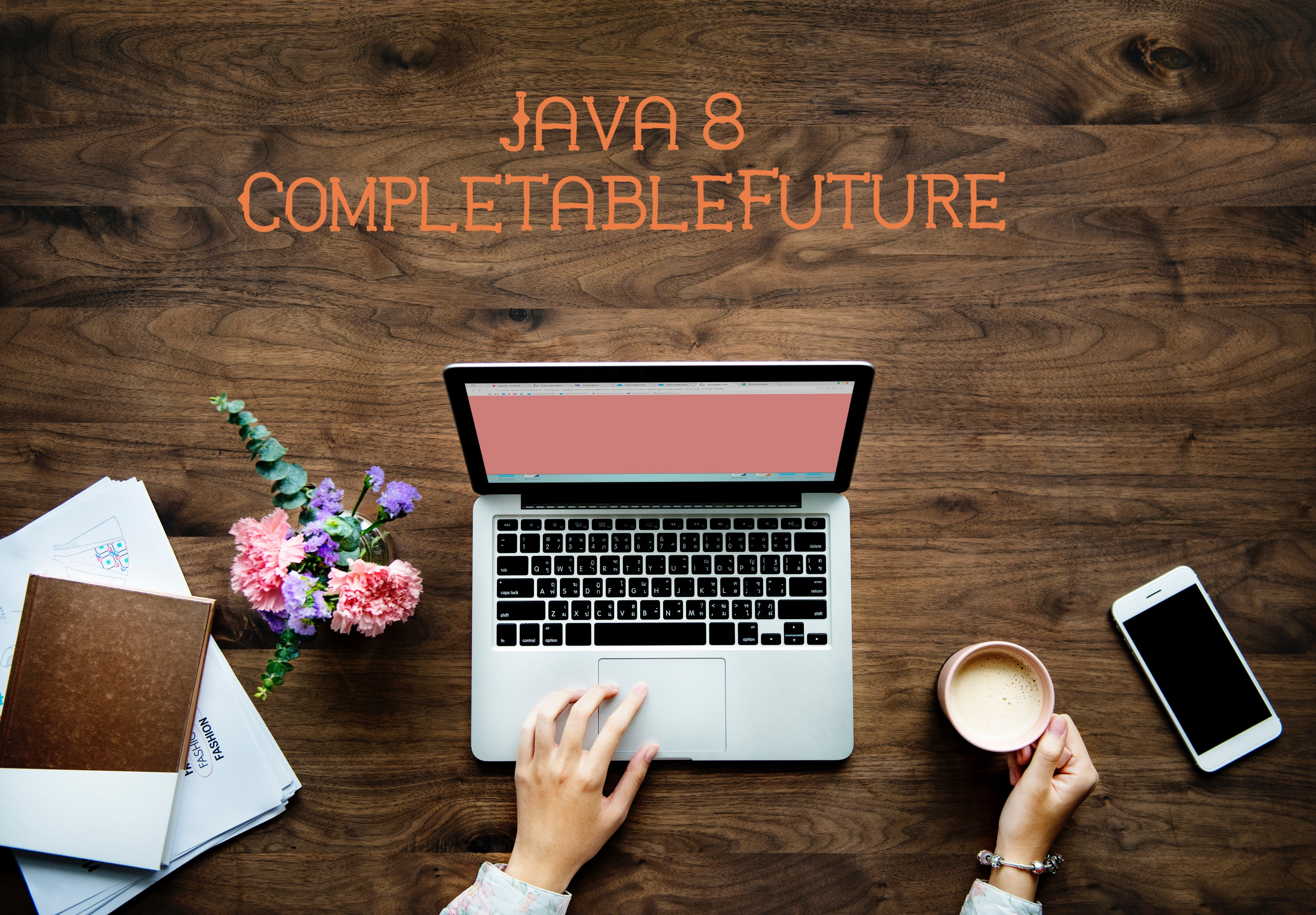 Write Clean Asynchronous Code With CompletableFuture Java-8
